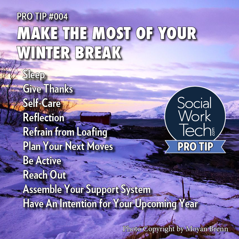 Pro-Tip #004: Make The Most of Your Winter Break
