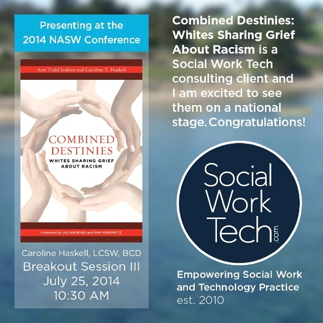 If you are in Washington, DC for the NASW Conference, be sure to check out the session with Combined Destinies co-Author, Caroline Haskell, LCSW. I have worked with Caroline to help promote her book, Combined Destinies: Whites Sharing Grief About Racism. She gives a compelling talk about themes in the book. #socialwork #naswconference #2014NASW