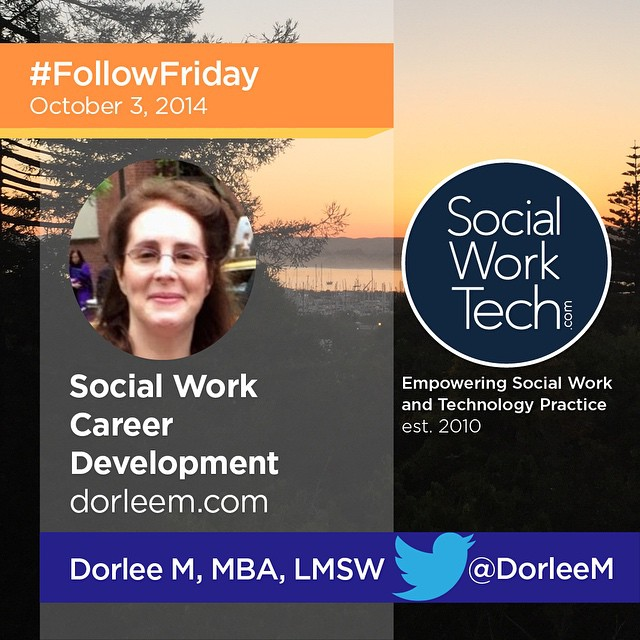 #FollowFriday to a friend on Twitter, DorleeM (@DorleeM) who provides a wonderful resource for #SocialWork/ers to be exceptional helping professionals.