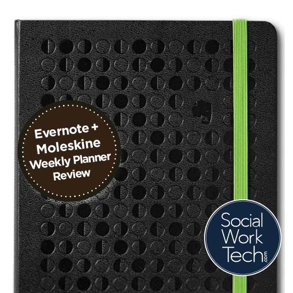 """Banner: """"Evernote + Moleskine Planner Review"""". Background is a picture of the planner. Social Work Tech .com logo is at the bottom."""