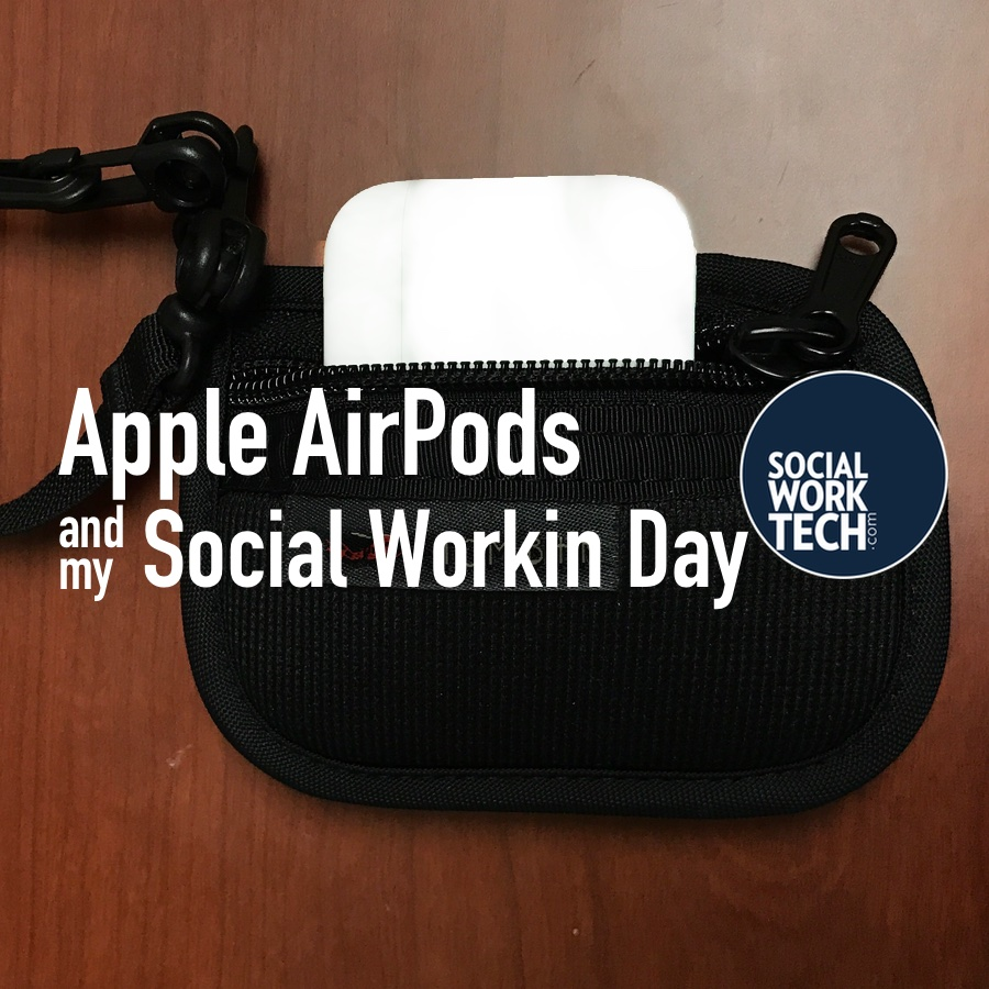 "A picture of Apple AirPods in a black pouch. ""Apple AirPods and my Social Workin Day"